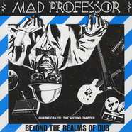 Mad Professor - Dub Me Crazy 2: Beyond The Realms Of Dub