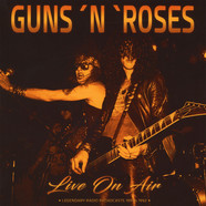 Guns N' Roses - Live On Air 1991 & 1992