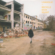 Lisaholic - Recycle Dich Selbst