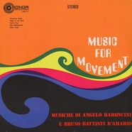 Angelo Baroncini & Bruno Battisti D'Amario - Music For Movement