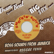 Peter Austin / The Hippy Boys - All My Love / All My Love (Version)