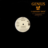 The Genius - I Gotcha' Back