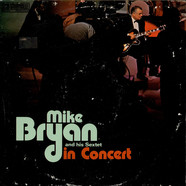 Mike Bryan And His Sextet - Mike Bryan And His Sextet In Concert
