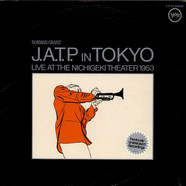 Jazz At The Philharmonic - J.A.T.P. In Tokyo (Live At The Nichigeki Theatre 1953)