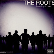 Roots,The - How I Got Over