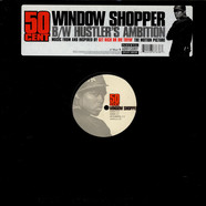 50 Cent - Window Shopper / Hustler's Ambition