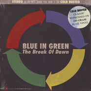 Blue In Green - The Break Of Dawn Blue Vinyl Edition