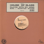 House Of Glass - Playin' With My Mind (Bini + Martini Mixes)