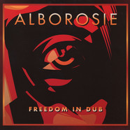 Alborosie - Freedom In Dub