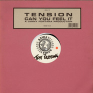 Tension - Can You Feel It
