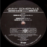 Jimmy Somerville - Something To Live For (Sounds Of Life Remixes)