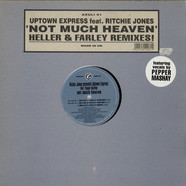 Richie Jones Pres. Uptown Express Feat. Pepper Mashay - Not Much Heaven (Heller & Farley Remixes!)
