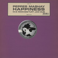 Pepper Mashay - Happiness (M+S Remixes / Tuff Jam Dub)