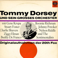 Tommy Dorsey And His Orchestra - Originalaufnahmen Der 20th Fox