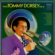Tommy Dorsey - This Is Tommy Dorsey Vol. 2