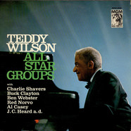 Teddy Wilson - Teddy Wilson All Star Groups