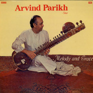 Arvind Parikh - Melody and Grace