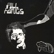 Pill Fangs - Pill Fangs
