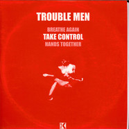 Trouble Men - Take Control
