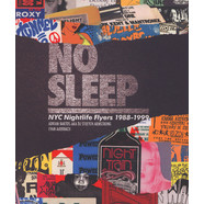 DJ Stretch Armstrong & Evan Auerbach - No Sleep: NYC Nightlife Flyers 1988 - 1999