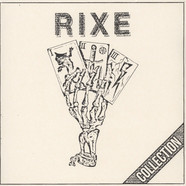 Rixe - Collection