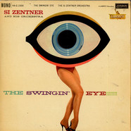 Si Zentner And His Orchestra - The Swingin' Eye