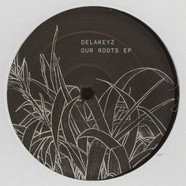 Delakeyz - Our Roots EP Contours Remix