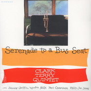 Clark Terry Quintet - Serenade To A Bus Seat