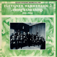 Fletcher Henderson And His Orchestra - Swing's The Thing (1931-1934)