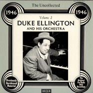 Duke Ellington And His Orchestra - The Uncollected Duke Ellington And His Orchestra Vol. 2 - 1946