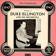 Duke Ellington And His Orchestra - The Uncollected Duke Ellington And His Orchestra Vol. 5 - 1947