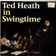 Ted Heath - In Swingtime