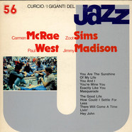 Carmen McRae / Zoot Sims / Paul West / Jimmy Madison - I Giganti Del Jazz Vol. 56