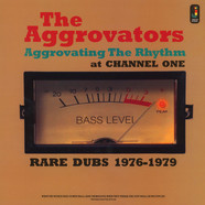 Aggrovators, The - Aggrovating The Rhythm At Channel One