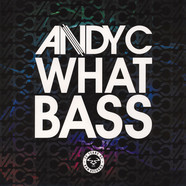 Andy C - What Bass / Speed Of Light Andy C Remix