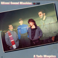 Miami Sound Machine - A Toda Maquina