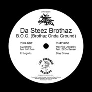 Da Steez Brothaz - B.O.G. (Brothaz Onda Ground)