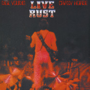 Neil Young & Crazy Horse - Live Rust