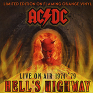 AC/DC - Hell's Highway - Live On Air 1974-'79 Orange Vinyl Edition