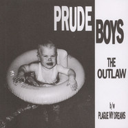 Prude Boys - The Outlaw / Plague My Dreams