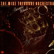 Mike Theodore Orchestra, The - Cosmic Wind