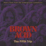 V.A. - Brown Acid: The Fifth Trip Black Vinyl Edition