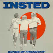 Insted - Bonds Of Friendship