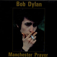 Bob Dylan - Manchester Prayer