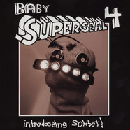 DJ Qbert - Baby Super Seal Volume 4 (ROBO: Left Shoulder)