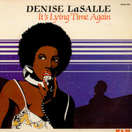 Denise LaSalle - It's Lying Time Again