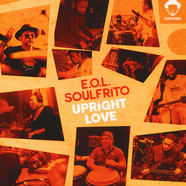 E.O.L Soulfrito - Upright Love