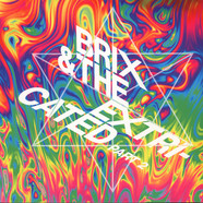 Brix & The Extricated - Part 2 Colored Vinyl Edition