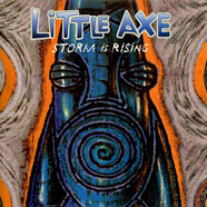 Little Axe - Storm Is Rising