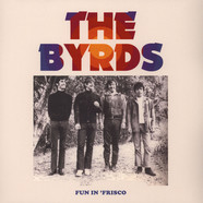 Byrds, The - Fun In Frisco